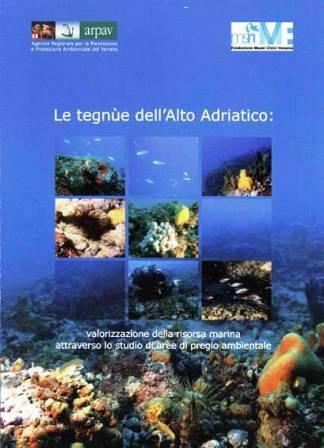 Le Tegnue dell'Alto Adriatico